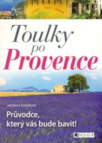 Toulky po Provence