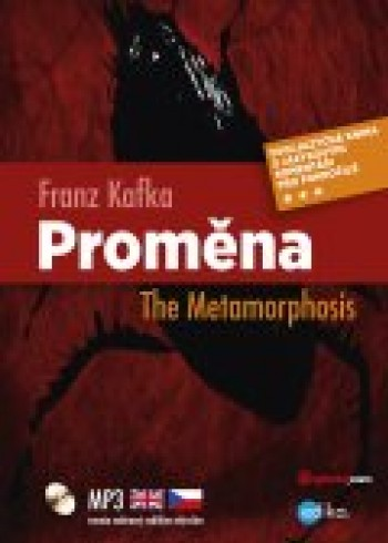Proměna - The Metamorphosis