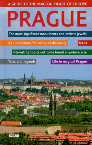 PRAGUE - THE MOST SIGNIFICANT MONUMENTS AND ARTIST