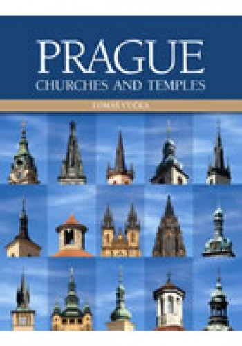 Prague Churches and Temples (anglicky)