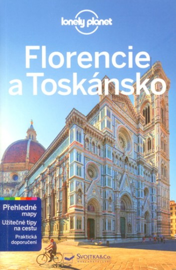 FLORENCIE A TOSKÁNSKO - LONELY PLANET - 2016