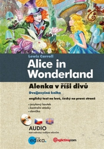 Alenka v říši divů/Alice in Wonderland + CD