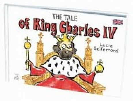 The Tale of King Charles IV.